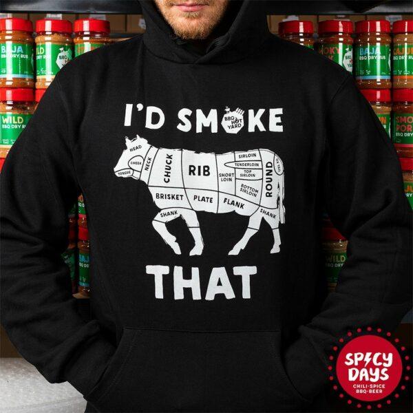 I'd Smoke That majica s kapuljačom BBQ Hot Yard 1