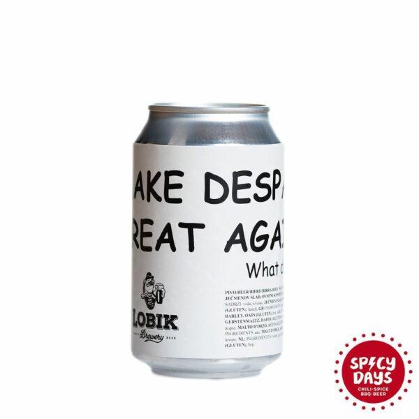 Lobik Make Despacito Great Again 0,33l 1