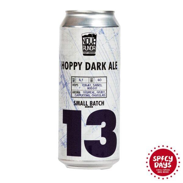 Nova Runda Small Batch Series: 13 Hoppy Dark Ale 0,50l 1
